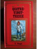 Anticariat: Victor Hugo - Quatre-vingt-treize