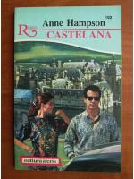 Anticariat: Anne Hampson - Castelana
