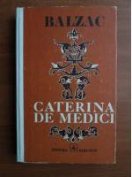 Balzac - Caterina de Medici
