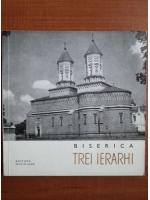 Anticariat: Biserica Trei Ierarhi