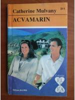 Anticariat: Catherine Mulvany - Acvamarin