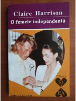 Anticariat: Claire Harrison - O femeie independenta