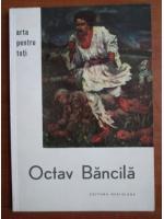 Anticariat: Cristian Benedict - Octav Bancila