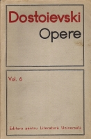 Anticariat: Dostoievski - Opere, volumul 6 (Idiotul)