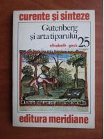 Elisabeth Geck - Gutenberg si arta tiparului