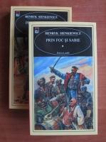 Anticariat: Henryk Sienkiewicz - Prin foc si sabie (2 volume, Rao Clasic)
