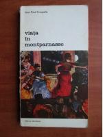 Jean Paul Crespelle - Viata in Montparnasse