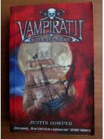 Anticariat: Justin Somper - Vampiratii. Vremurile terorii