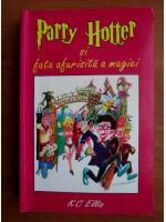 K. C. Ellis - Parry Hotter si fata afurisita a magiei