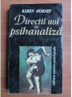 Anticariat: Karen Horney - Directii noi in psihanaliza