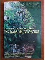 Anticariat: Longhin Gherontianou - Cuvioasa fecioara mucenica Teodora din Peloponez