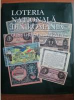 Loteria Nationala din Romania. O istorie ilustrata