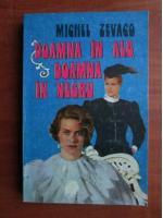 Anticariat: Michel Zevaco - Doamna in alb, doamna in negru