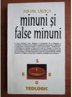Anticariat: Mihail Urzica - Minuni si false minuni