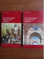 Mikel Dufrenne - Fenomenologia experientei estetice (2 volume)