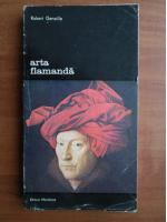 Anticariat: Robert Genaille - Arta flamanda