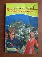 Anticariat: Rosemary Hammond - Barbatul abandonat