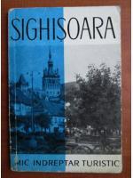 Anticariat: Sighisoara. Mic indreptar turistic