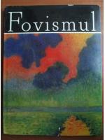 Viorel Harossa - Fovismul