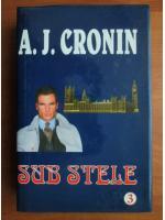 Anticariat: A. J. Cronin - Sub stele