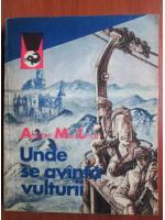 Anticariat: Alistair MacLean - Unde se avanta vulturii