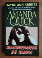 Anticariat: Amanda Quick - Dansatoarea de tango