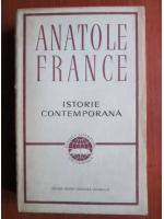Anticariat: Anatole France - Istorie contemporana
