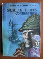 Arthur Conan Doyle - Sherlock Holmes contraataca