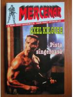 Anticariat: Axel Kilgore - Pista sangeroasa