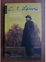 C. S. Lewis - Surprins de bucurie. Povestea unei convertiri
