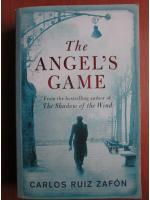 Carlos Ruiz Zafon - The angels`s game