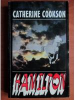 Anticariat: Catherine Cookson - Hamilton