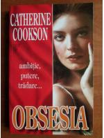 Anticariat: Catherine Cookson - Obsesia