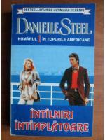 Anticariat: Danielle Steel - Intalniri intamplatoare