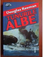 Douglas Reeman - Tunurile albe