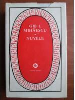 Anticariat: Gib I. Mihaescu - Nuvele