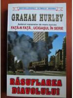 Anticariat: Graham Hurley - Rasuflarea diavolului