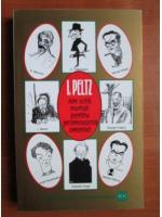 I. Peltz - Am scris numai pentru promovarea omeniei