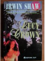 Irwin Shaw - Lucy Crown