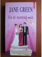 Anticariat: Jane Green - Eu si soacra-mea