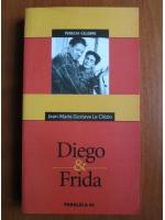 Jean Marie Gustave Le Clezio - Diego and Frida