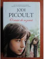Jodi Picoult - O viata de rezerva