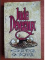 Anticariat: Jude Deveraux - Ademenitor ca pacatul