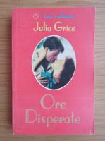 Julia Grice - Ore disperate