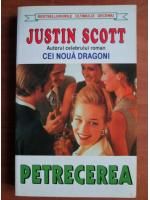 Anticariat: Justin Scott - Petrecerea