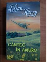 Lilian Harry - Cantec in amurg