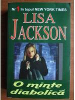 Anticariat: Lisa Jackson - O minte diabolica
