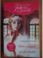 Anticariat: Lorraine Heath - Intre diavol si dorinta