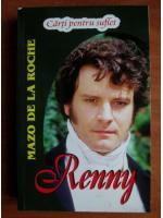 Mazo de la Roche - Renny