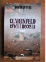 Anticariat: Mirel Brates - Clarenfeeld, evreul necesar